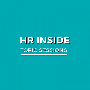 HR INSIDE TOPIC SESSIONS
